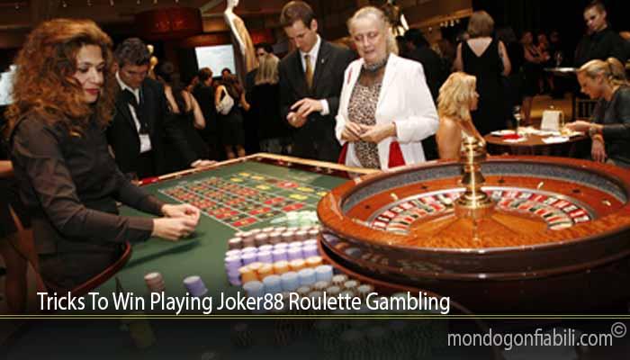 Tricks To Win Playing Joker88 Roulette Gambling